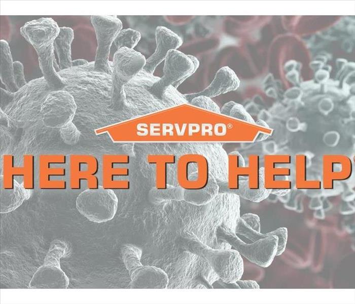 "picture of coronavirus with the SERVPRO Logo saying ""Here to Help"""